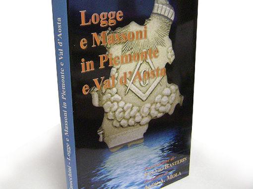 Libro Logge e Massoni in Piemonte e Val d'Aosta